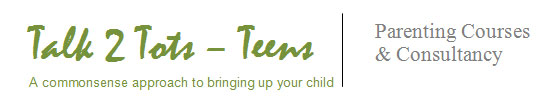 Talk 2 Tots - Teens : Parenting Courses & Consultancy